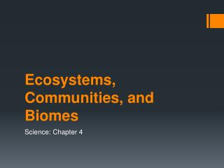 Ecosystems, Communities, and Biomes