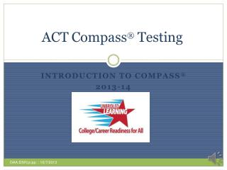 ACT Compass � Testing