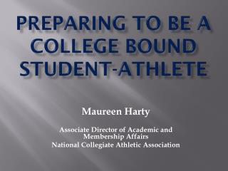 Preparing to be a College Bound Student-Athlete