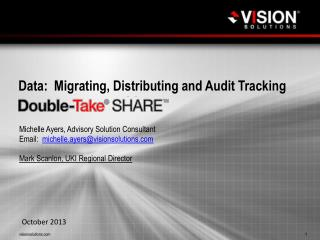 Data:  Migrating, Distributing and Audit Tracking