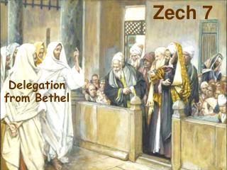 Delegation  from Bethel