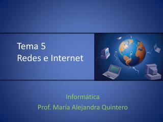 Tema  5 Redes  e Internet