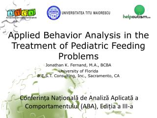 Applied Behavior Analysis in the Treatment of Pediatric Feeding Problems