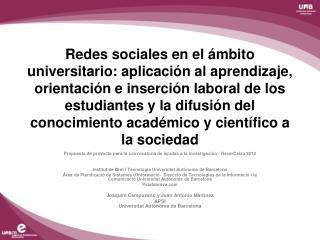 Propuesta de  proyecto para  la convocatoria de ayudas a la  investigación  -  RecerCaixa 2012