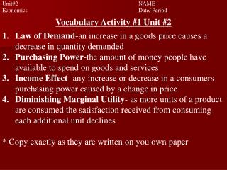 Unit#2 						NAME		 Economics					Date/ Period Vocabulary Activity #1 Unit  #2