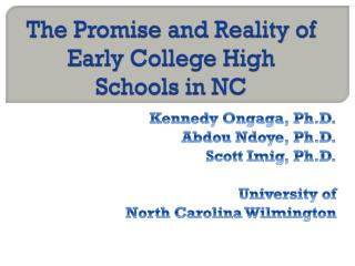 The Promise and Reality of Early College High Schools in NC