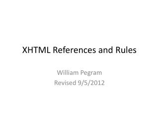 XHTML  References and Rules
