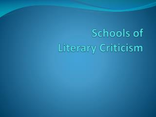 Schools of  Literary  Criticis m