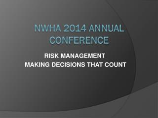 NWHA 2014 ANNUAL CONFERENCE