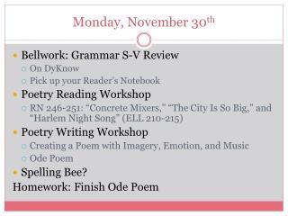 Monday, November 30 th