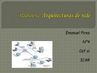Padrões e  Arquitecturas de rede