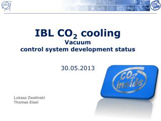IBL CO 2  cooling Vacuum  control  system development status 30.05.2013