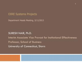 OIRE Systems Projects Department Heads Meeting, 3/11/2013