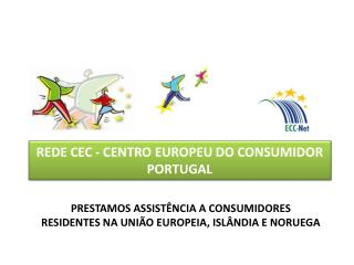 REDE CEC - CENTRO EUROPEU DO CONSUMIDOR  PORTUGAL