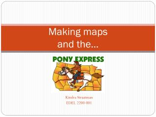 Making maps  and the…