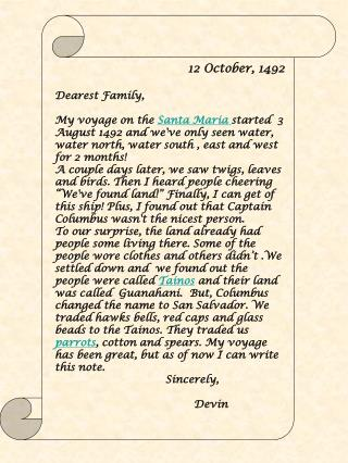 12 October, 1492 Dearest Family,