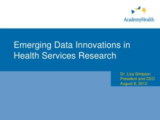 Emerging Data Innovations in Health Services Research