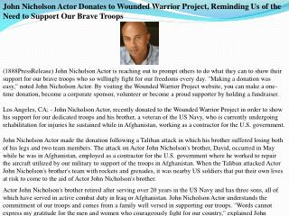John Nicholson Actor Donates to Wounded Warrior Project, Rem