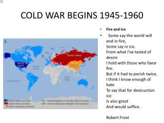 COLD WAR BEGINS 1945-1960