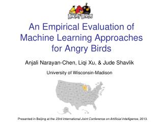 An Empirical Evaluation of Machine Learning Approaches for Angry Birds
