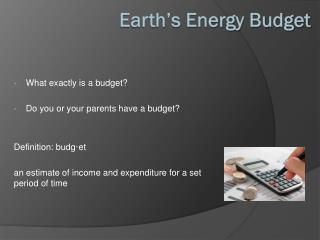 Earth�s Energy Budget