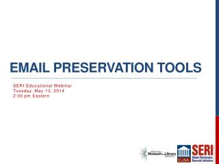 Email preservation Tools