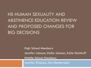 HS Human Sexuality and Abstinence Education Review and Proposed Changes for Big Decisions
