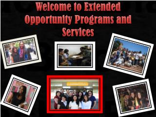 Welcome to Extended Opportunity Programs and Services