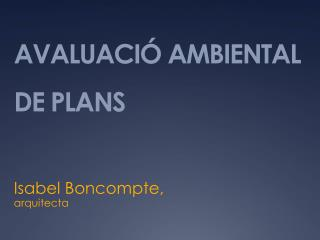 AVALUACIÓ AMBIENTAL DE PLANS