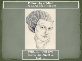 Philosophy of Mind: The Mind-Body Problem