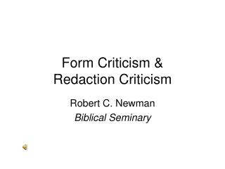 Form Criticism & Redaction Criticism