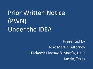Prior Written Notice (PWN) Under the IDEA
