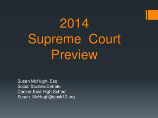 2014  Supreme  Court Preview