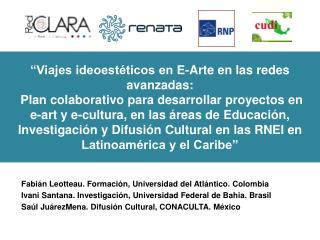 Fabián Leotteau. Formación, Universidad del Atlántico. Colombia