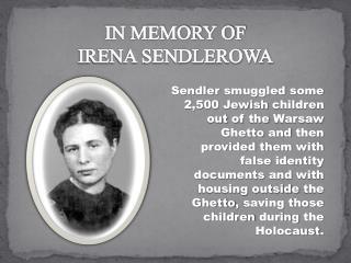 IN MEMORY OF IRENA SENDLEROWA