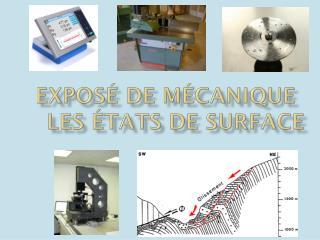 Exposé de Mécanique     Les états de surface