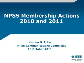 NPSS Membership Actions           2010 and 2011