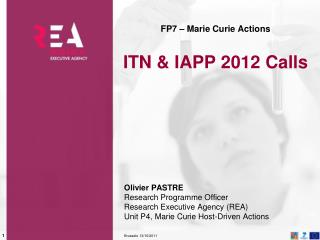 FP7 – Marie Curie Actions ITN & IAPP 2012 Calls