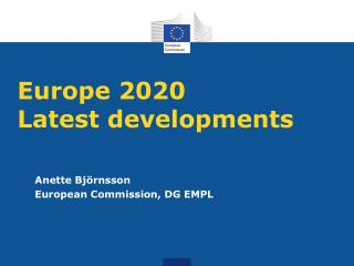 Europe  2020 Latest developments