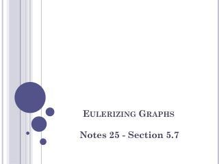 Eulerizing  Graphs