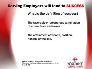 S erving Employers will lead to  SUCCESS