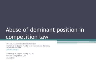 Abuse of dominant position in competition law
