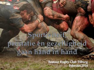 Sportiviteit, prestatie en gezelligheid gaan hand in hand