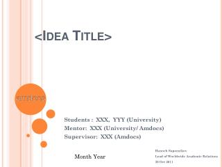 <Idea Title>