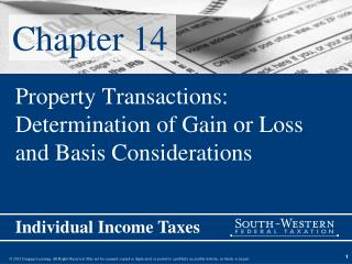 Property Transactions: Determination of Gain or Loss and Basis Considerations