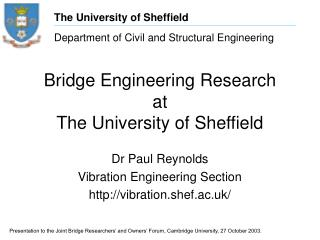 Bridge Engineering Research at The University of Sheffield