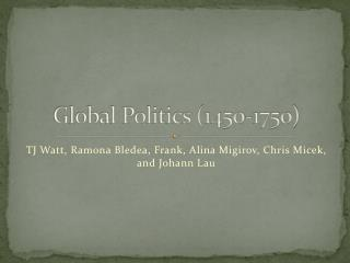 Global Politics (1450-1750)
