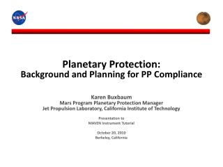 Planetary Protection:   Background and Planning for PP Compliance