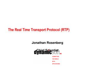 The Real Time Transport Protocol (RTP)