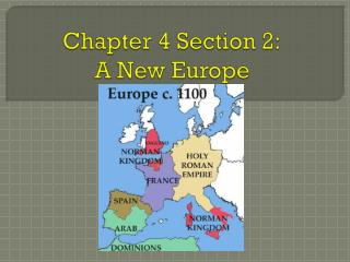 Chapter 4 Section 2: A New Europe